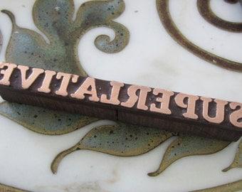 Large Word SUPERLATIVE Antique Letterpress Printing Block