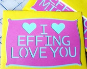 I Effing Love You greeting card bright colors