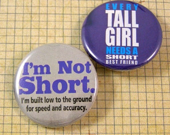Short and Tall Pinback Button Set