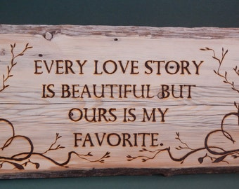 Barnwood Plaque - Every Love Story ...