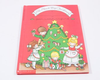 Joan Walk Snglund All About My Christmas - Vintage Picture Book Album - Like Baby Book