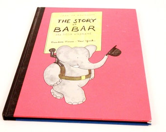 The Story of Babar The Elephant - HC - 1961 - Vintage Picture Book