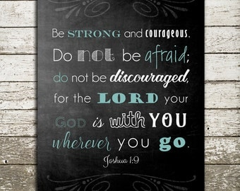 Bible Verse Art Print - Joshua 1-9 - Scripture Sign for the Wall - Custom Colors Available