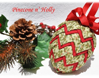 Quilted Pinecone Christmas Ornament Kit - Pinecone & Holly