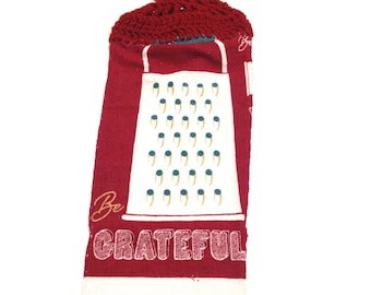 Be Grateful Cheese Grater Hand Towel With Claret Crocheted Top