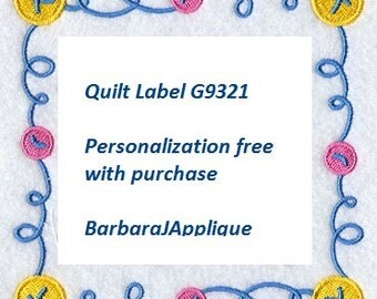 Newest Quilt Label G9321  machine embroidered personalized