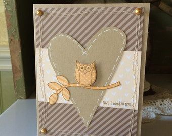 Owl I Need Is You Card