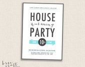 MODERN BANNER - DIY Printable Housewarming Party Invitation - Modern Calligraphy - New Home - Cyan