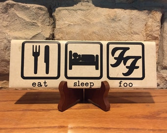 "Eat Sleep Foo 3x9"" ceramic tile (unofficial)"