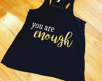 You are Enough Tank