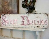 SWEET DREAMS, Sweet Dreams Sign, Nursery Signs, Baby Signs, 32 x 8 1/2