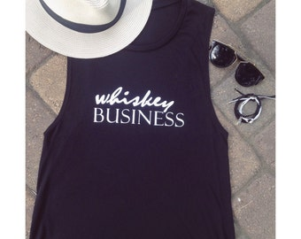 Whiskey Business, Women's Black Muscle Tank Top, Summer Shirt, Women's Apparel, Black and White Tee, Tank. Whiskey Love.