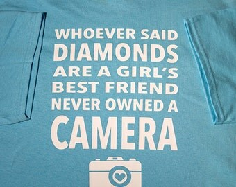 T-Shirt Photography Photo Camera-girls best friend Cotton Tee with professional grade vinyl
