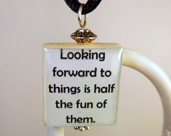 ANNE of GREEN GABLES Quote Scrabble Pendant / Looking Forward to Things / Beaded / Charm / Book Lover Gift / with Cord