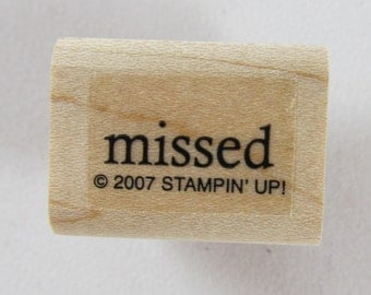 Stampin Up! - Missed Rubber Stamp #RS135