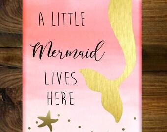 Mermaid Nursery Art, Coral Gold Nursery Art, Mermaid Canvas, A little mermaid lives here, 11x14 Mermaid Canvas, Lilys Nursery Shop
