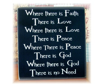 Where there is Faith There is Love... primitive wood sign