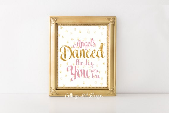 Angels Danced The Day You Were Born, Nursery Wall Art, Girls Nursery Art, INSTANT DOWNLOAD, Angels Wall Art, Digital Glitter Wall Art
