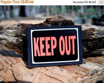 ON SALE Miniature Keep Out Sign