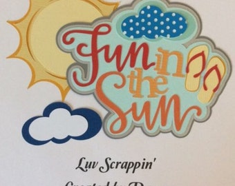 Fun In the Sun Scrapbook Title