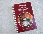 "Vintage Cookbook ""Dining with the Daughters"" Hawaii Collectible  1988 Spiral Bound"