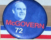 GEORGE McGOVERN 1972 Campaign Pin, Campaign Button