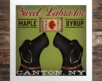 FREE PROOF Custom Personalized Sweet Lab Maple Syrup Company Graphic Art Print Signed Native Vermont Fowler Labrador