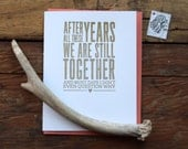 SASS-619 After all these years we are still together...letterpress love card