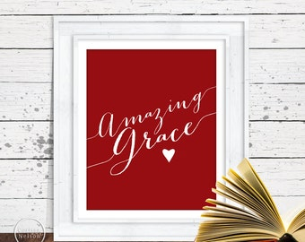 Amazing Grace Red Christian Art - 8x10 Wall Art Instant Printable