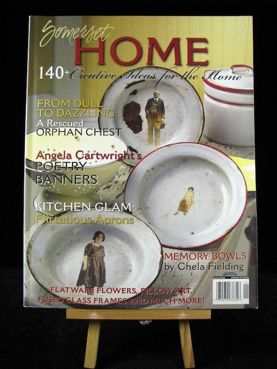Somerset Home Magazine First Issue Volume 1 2006 Arts