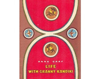 Life with Granny Kandiki by Anna Garf and Victor Duvidov : Based on the North Tales, 1978