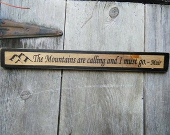Welcome to the looney bin shabby primitive cottage wood for The mountains are calling and i must go metal sign