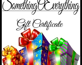 Gift Certificate for SomethingOEverything
