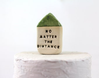 No matter the distance Couple gifts Distance gift Moving away gift Miniature house Holiday gift Personalized gift