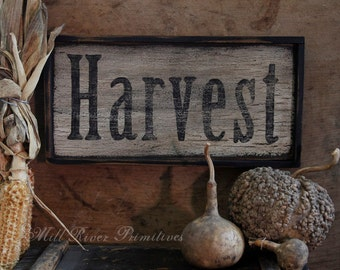 Primitive Aged HARVEST Wood Sign