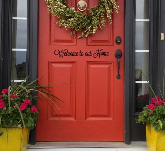 Welcome To Our Home: Welcome To Our Home Door Decal Welcome To Our Home Decal