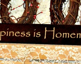 Happiness is Homemade - Primitive Country Painted Wood Sign, Country decor, Wall Decor, Housewarming Gift, New Home Gift, Happiness sign