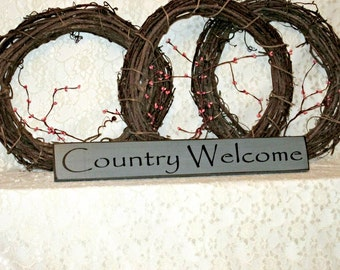 Country Welcome - Primitive Country Painted Wall Sign, Room Decor, Rustic Sign, Primitive Welcome Sign, Hostess Gift, Housewarming gift