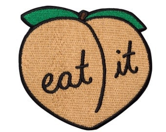 Eat It Patch. Peach Iron On Embroidered Patch. Booty Worship. THE ORIGINAL