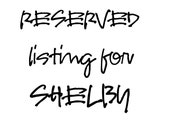 RESERVED for SHELBY