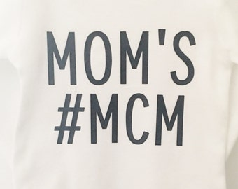 Moms # MCM Shirt; Hashtag # MCM Bodysuit; Funny Bodysuit; Baby Boy Bodysuit