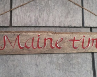 Maine Rustic Driftwood Sign, On Maine Time, Coastal Cottage Beach Decor, Wall Art