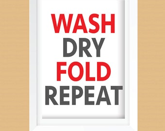 Wash, Dry, Fold, Repeat Laundry Room Art Print - Laundry Room Decor - Instant Download - Dark Gray and Red - 8x10 and 11x14