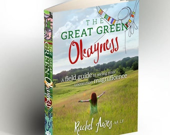 Gift Pack 5 books of The Great Green Okayness. A Field Guide to Seeing Your Uncommon Magnificence. By Rachel Awes.