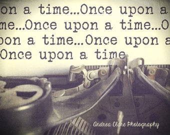 Typewriter Photograph, Once upon a time, Fine art, Photo, Print, Type, Text, Retro, Vintage, Writer, Gift, Opening Line, Fairy Tale, Keys