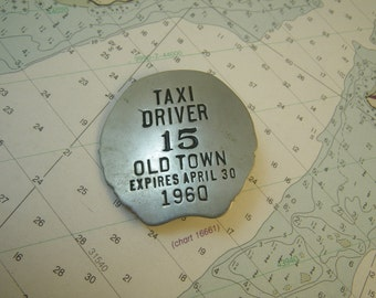 Old Town Maine Taxi Driver Badge 1960 1950s Pin