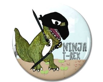 Ninja T-Rex Magnet or Button -W5