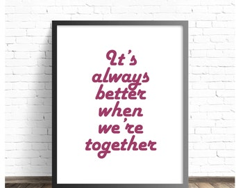 Jack Johnson Lyrics - Better Together DIGITAL DOWNLOAD Song Inspirational poster, gift idea, inspiration, blue white love quote wall music