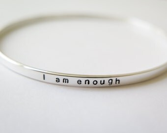 I am enough. Skinny Sterling Silver Bangle Bracelet Jewelry - Custom Stamped Gift Personalized - Hand Stamped by Betsy Farmer Designs