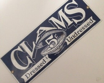"Heavy Porcelain-on-Metal Sign by Ande Rooney Inc. of New York, ""CLAMS, 5 cents, DRESSED, UNDRESSED""!"
